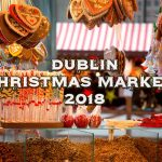 dublin christmas markets 2018