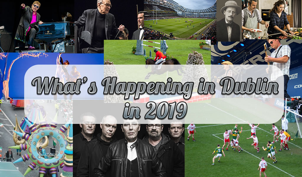 whats on in dublin 2019
