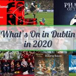 what's on in dublin in 2020